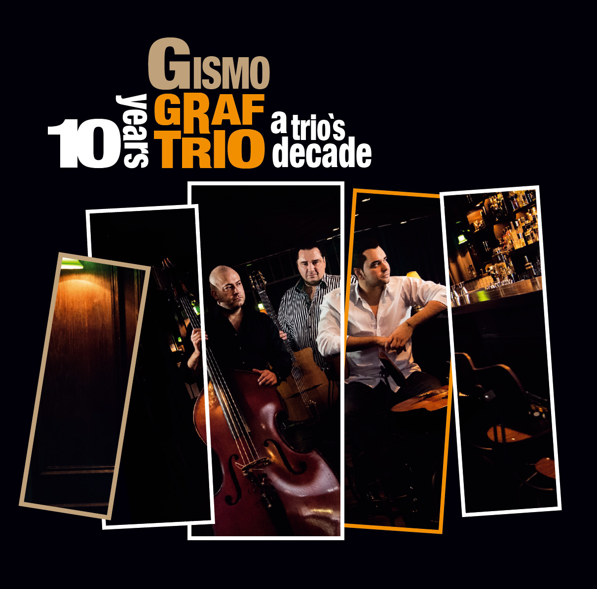 Gismo Graf Trio 10 Years Cover CD Front