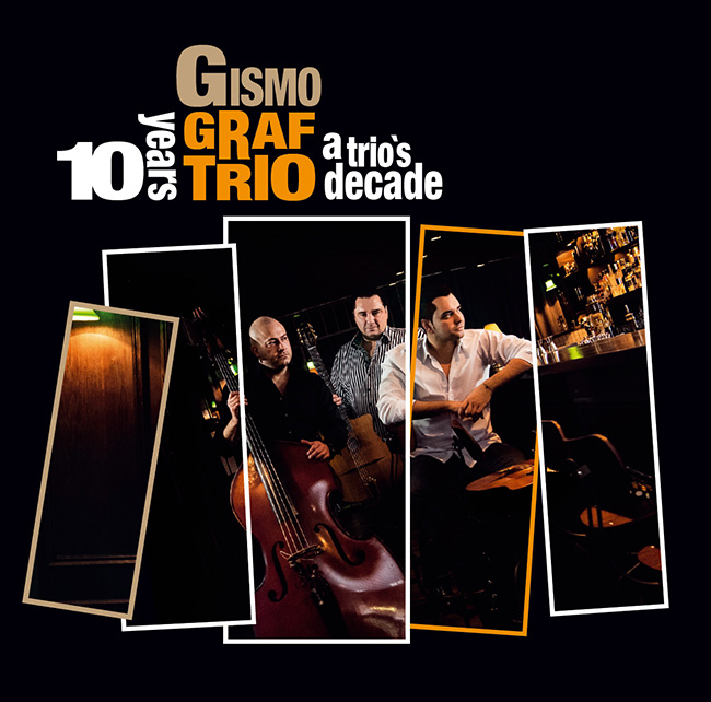 Gismo Graf Trio Album 10 Years